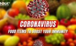 Coronavirus: Boost your immunity by taking these food items