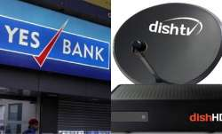 Yes Bank acquires 24 per cent stake in Dish TV following invocation of pledged shares