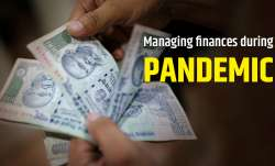How to manage finances during pandemic: Best tips and tricks